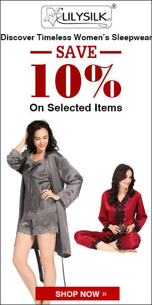 Save 10% for Women Sleepwear! Pure Mulberry Silk! Natural, Clean and Comfortable! Buy Now!